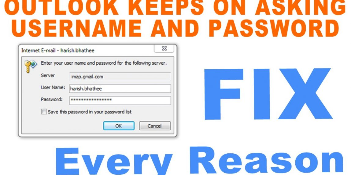 How to fix Outlook retains on inquiring for username and